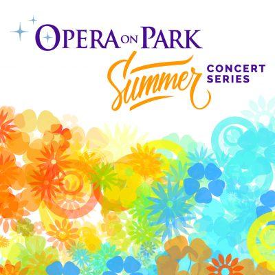 Opera On Park Summer 2019