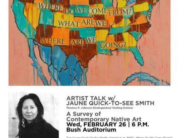 Artist Talk w/Jaune Quick-to-See Smith @ Bush Auditorium – Rollins College